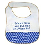 "It's My Bris And I""ll Cry If I Want to! - Jewish Baby Bib"