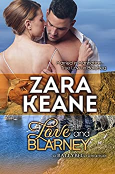 Love and Blarney (Ballybeg, Book 2) (The Ballybeg Series) by [Keane, Zara]
