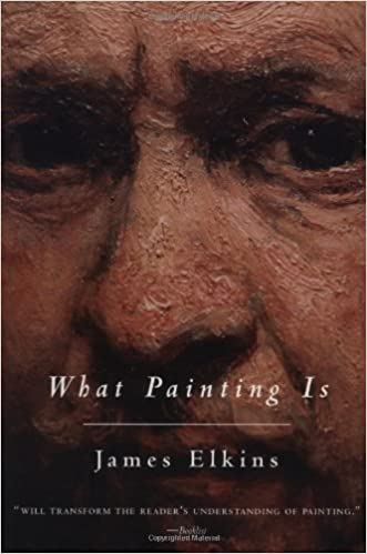 amazon com what painting is 9780415926621 james elkins books