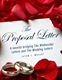 The Proposal Letter: A bridge novella (Wednesday Letters)