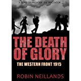 The Death of Glory: The Western Front, 1915