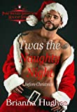 Twas the Naughty Night before Christmas (Pure Wicked Seduction Series - Holiday Short Story Book 1)
