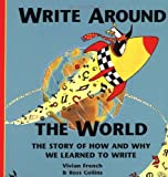 Write Around the World, Vivian French and Ross Collins, 0195219244