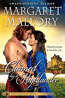 CLAIMED BY A HIGHLANDER (THE DOUGLAS LEGACY Book 2) by [Mallory, Margaret]