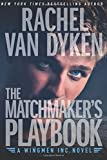 The Matchmaker's Playbook (Wingmen Inc.)