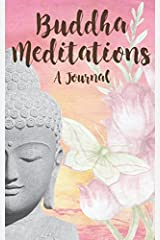 Buddha Meditations: A Journal Paperback