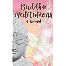 Buddha Meditations: A Journal