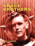 The Book of Space Brothers by Gray Barker (2014-07-30)