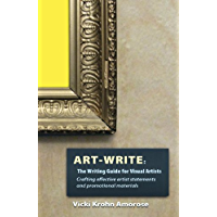 Art-Write: The Writing Guide for Visual Artists (English Edition)