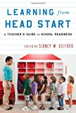 Learning from Head Start, Sidney W. Gilford, 147580055X