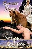 Savage Possession, Margaret Tanner, 1482709813
