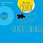 Silver Linings | Matthew Quick