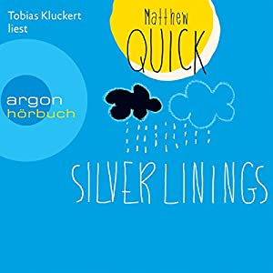 Silver Linings Hörbuch