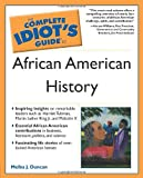 The Complete Idiot's Guide to African American History, Bill Rodgers and Melba J. Duncan, 0028643127