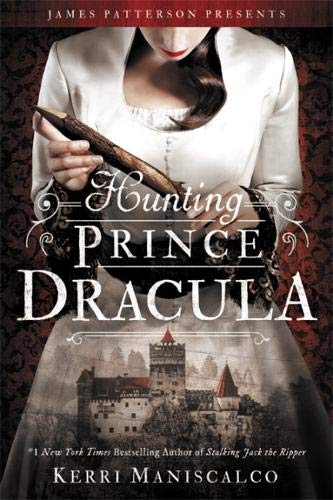 Hunting Prince Dracula (Stalking Jack the Ripper)