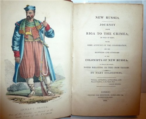 New Russia. Journey From Riga To The Crimea, By Way of Kiev; With Some Account Of The Colonization, And The Manners And Costumes Of The New Colonists Of New Russia. - Colonist Costumes