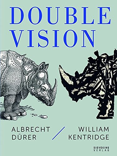 double-vision-albrecht-drer-william-kentridge-english-and-german-edition