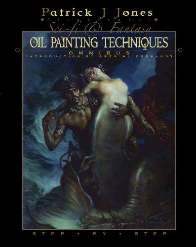 Sci-fi & Fantasy Oil Painting Techniques Omnibus Hildebrandt Fantasy Art