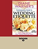 Diane Warner's Contemporary Guide to Wedding Etiquette, Diane Warner, 1427093482