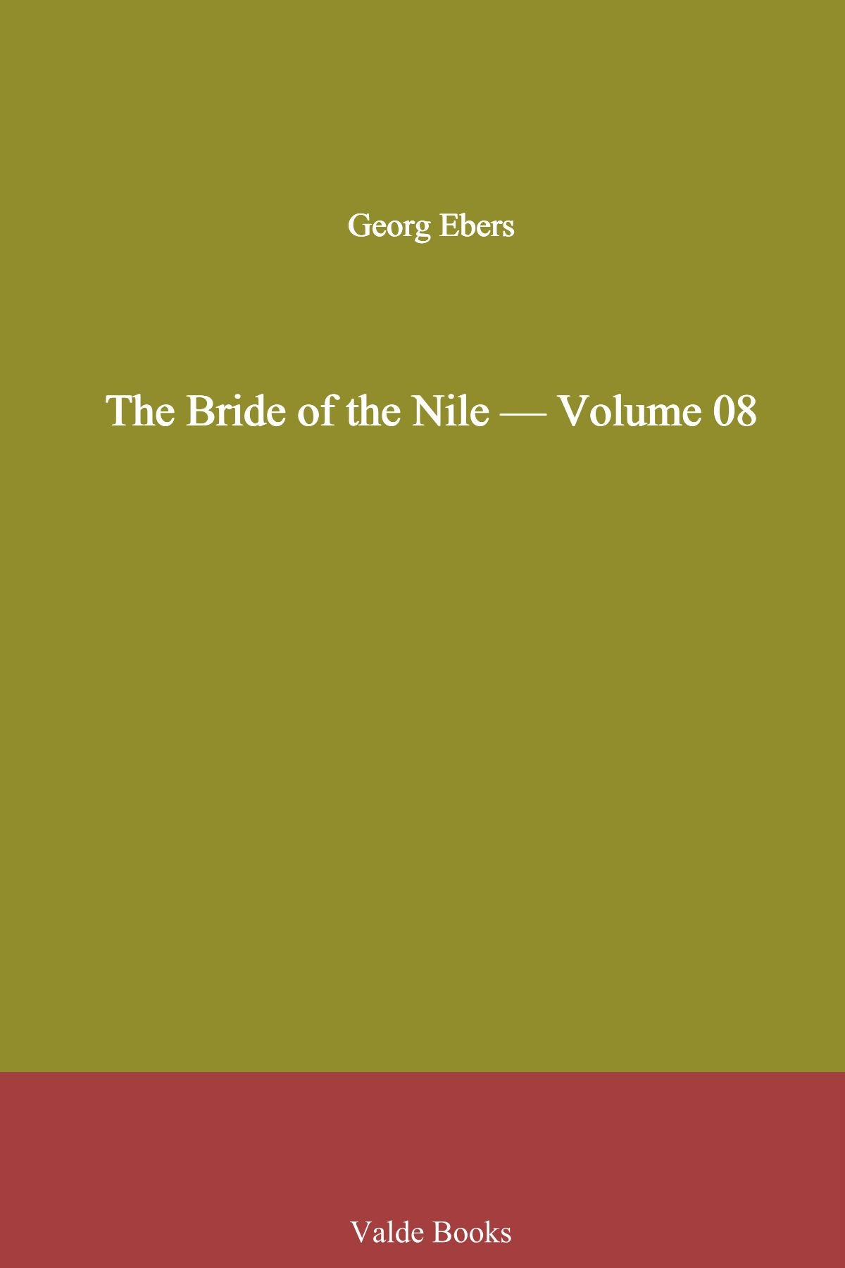 The Bride of the Nile — Volume 08
