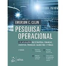 Pesquisa Operacional: 170 Aplicações em Estratégia, Finanças, Logística, Produção, Marketing e Vendas