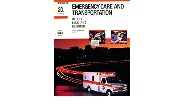 Emergency Care and Transportation of the Sick and Injured Emergency Medical Services S.: Amazon.es: James D. Heckman: Libros en idiomas extranjeros