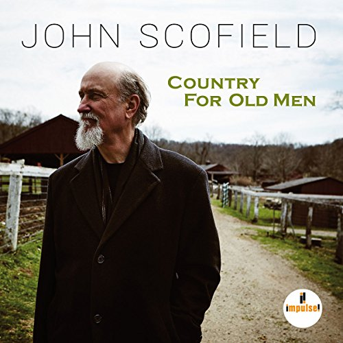 Country For Old Men (Album) by John Scofield