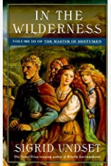 In the Wilderness: The Master of Hestviken, Vol. 3 Kindle Edition