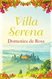Front cover for the book Villa Serena by Domenica de Rosa