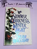 Summer Darkness, Winter Light, Sylvia Halliday, 0821749226