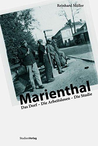 Marienthal. Das Dorf - die Arbeitslosen - die Studie