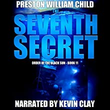 The Seventh Secret: Order of the Black Sun Series, Book 11 Audiobook by P.W. Child Narrated by Kevin Clay