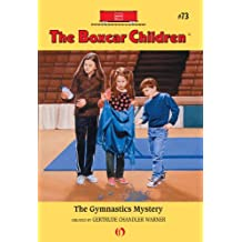 The Gymnastics Mystery (The Boxcar Children Mysteries)