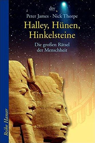 Halley, Hünen, Hinkelsteine: Die großen Rätsel der Menschheit (dtv Fortsetzungsnummer 85)