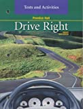 Drive Right : Tests and Activities, Johnson, Steve and Crabb, 0130683310