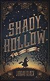 Shady Hollow: A Murder Mystery
