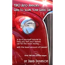 FSBO Auto Advisor's Guide To Selling Your Classic Car