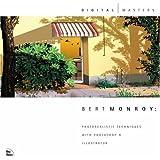 Bert Monroy: Photorealistic Techniques with Photoshop & Illustrator