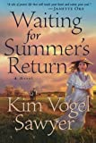 Waiting for Summer's Return, Kim Vogel Sawyer, 0764201824