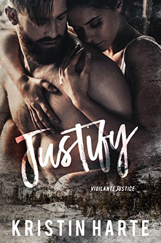 Justify: A Small Town Romantic Suspense Novel (Vigilante Justice Book 3) (Best Hot Dog Restaurants In The World)
