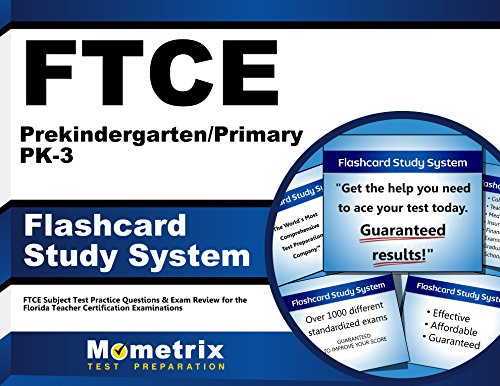 FTCE Prekindergarten/Primary PK-3 Flashcard Study System: FTCE Test Practice Questions & Exam Review for the Florida Teacher Certification Examinations (Cards)