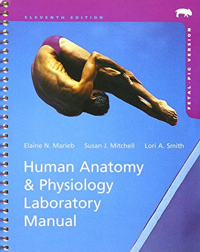 Human Anatomy & Physiology Laboratory Manual, Fetal Pig Version Plus MasteringA&P with eText Package, and InterA