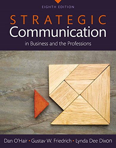 Strategic Communication in Business and the Professions, Books a la Carte (8th Edition) by Pearson