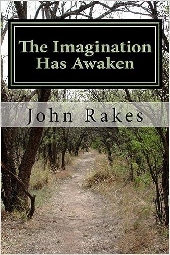 The Imagination Has Awaken