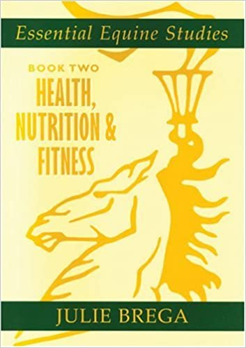 essential equine studies bk 2 health nutrition and fitness