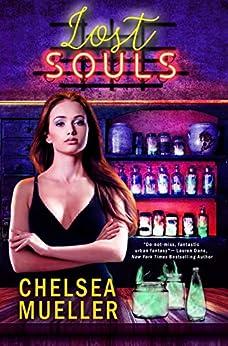 Lost Souls (Soul Charmer Book 3) by [Mueller, Chelsea]