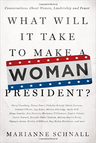 !TXT! What Will It Take To Make A Woman President?: Conversations About Women, Leadership And Power. videos Reviews sucede Services reviews field