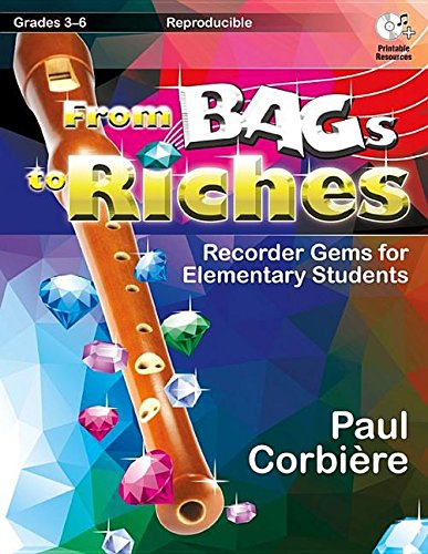 From Bags to Riches: Recorder Gems for Elementary Students