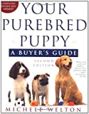 Your Purebred Puppy, Michele Lowell, 0805064451