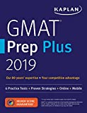 img - for GMAT Prep Plus 2019: 6 Practice Tests + Proven Strategies + Online + Mobile (Kaplan Test Prep) book / textbook / text book